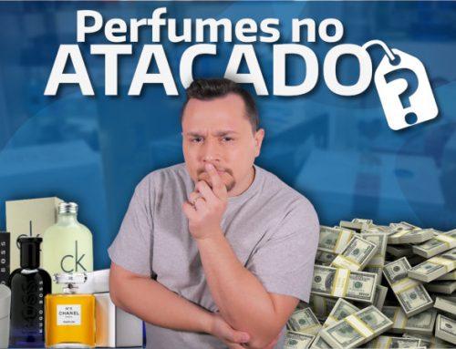 Como importar perfumes a preço de atacado? Saiba tudo!